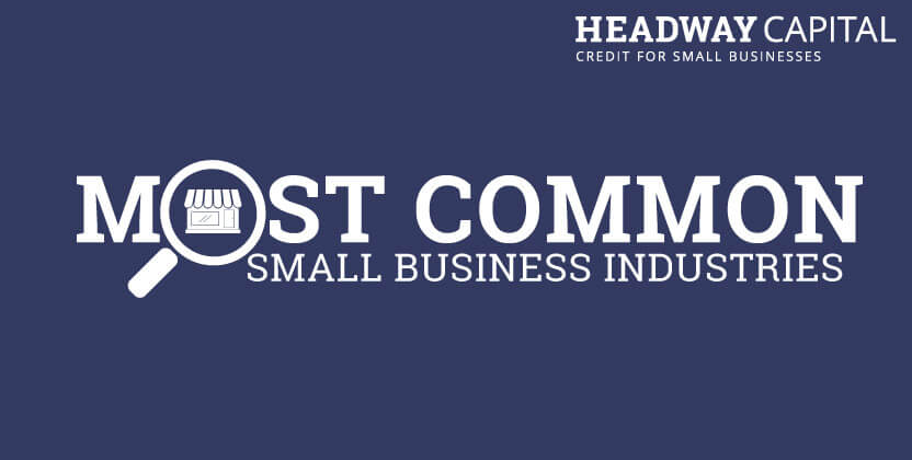 Most Common Small Business Industries