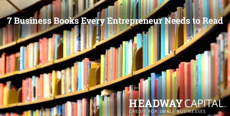 7 Books Every Entrepreneur Needs to Read