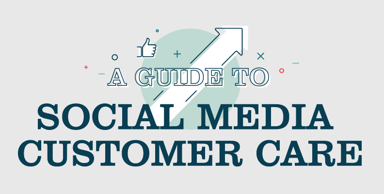 A Guide to Social Media Customer Care