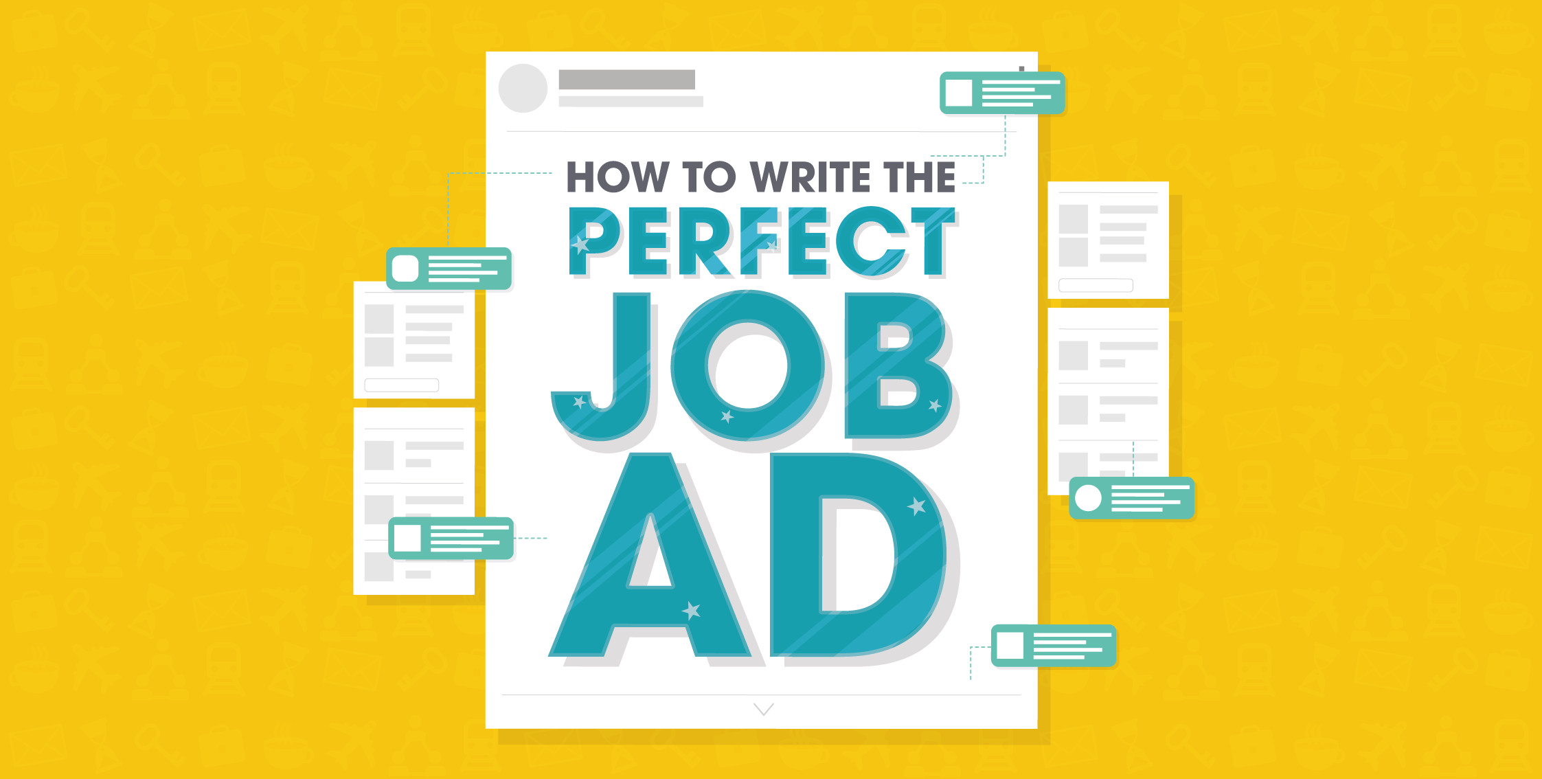 How To Write The Perfect Job Ad