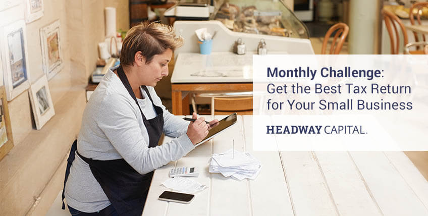 Monthly Challenge: Get the Best Tax Return For Your Small Business