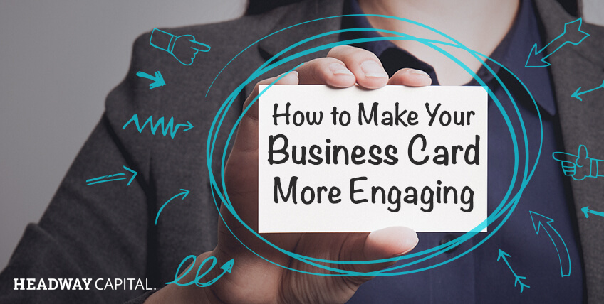 How to Make Your Business Card More Engaging