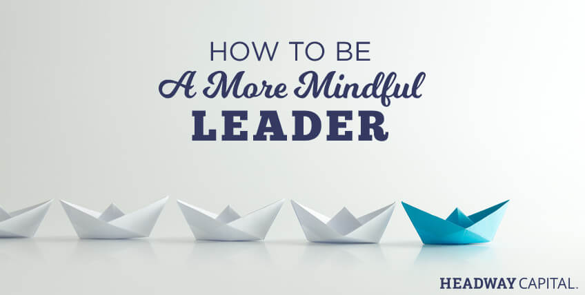 Monthly Challenge: The Benefits to Being a Mindful Manager