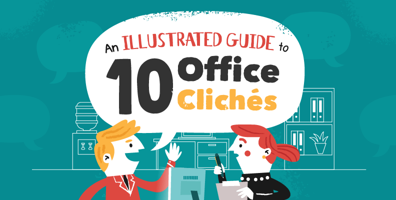 Office Cliches: An Illustrated Guide