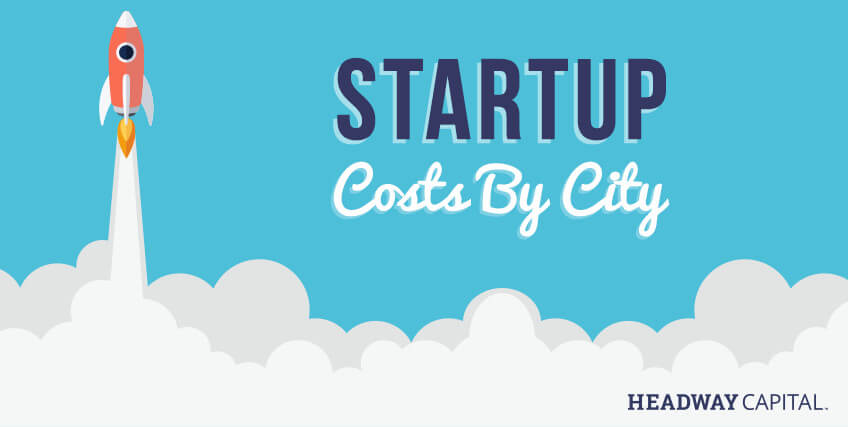 Cities with the Lowest (and Highest) Startup Costs