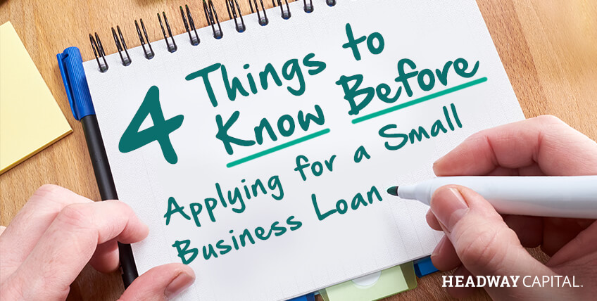 4 Things to Know Before Securing a Small Business Loan