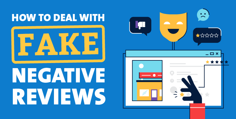 How to Deal With Fake Negative Reviews