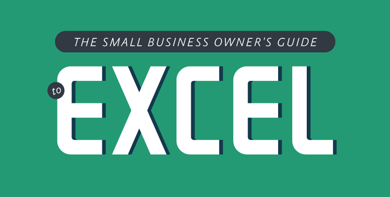 The Small Business Owner's Guide to Excel