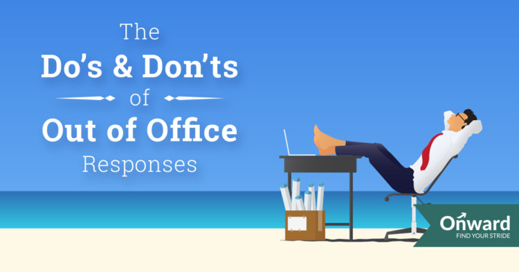 Useful Out of Office Templates