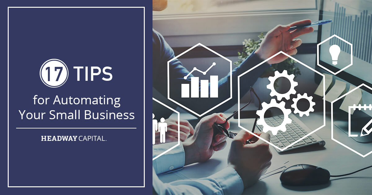 17 Tips for Automating Your Small Business