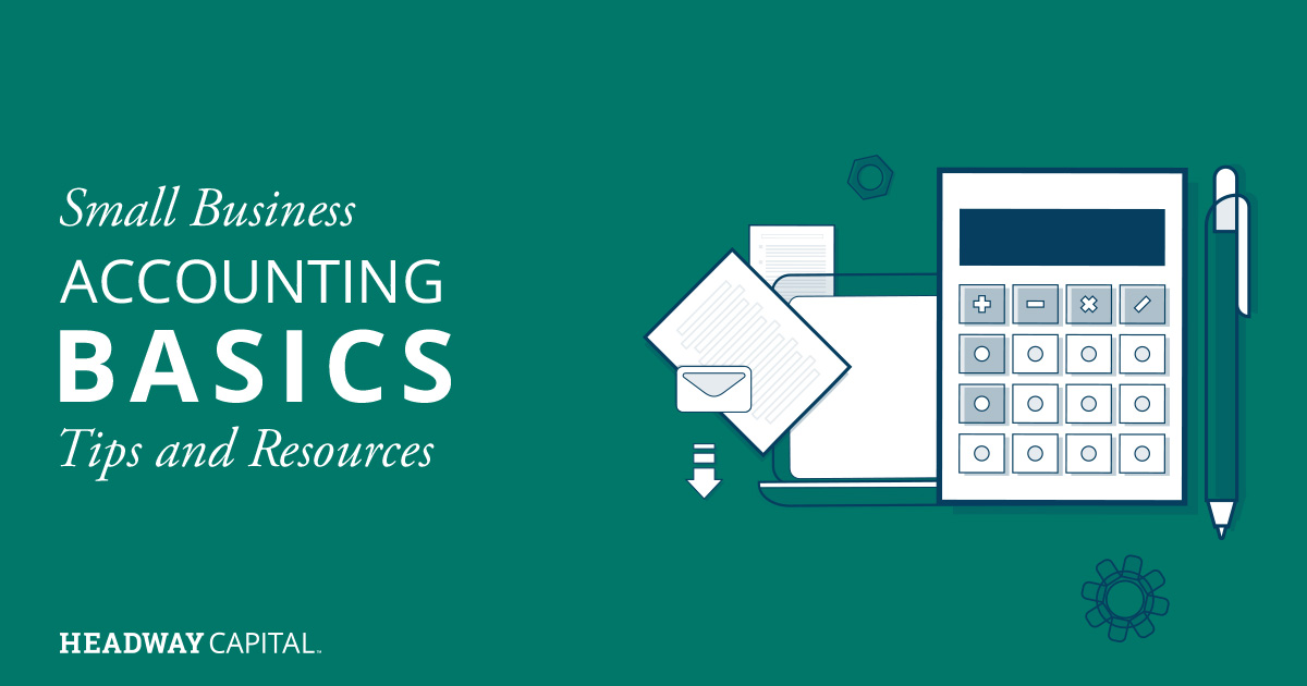 Bookkeeping Basics and Resources for Your Small Business