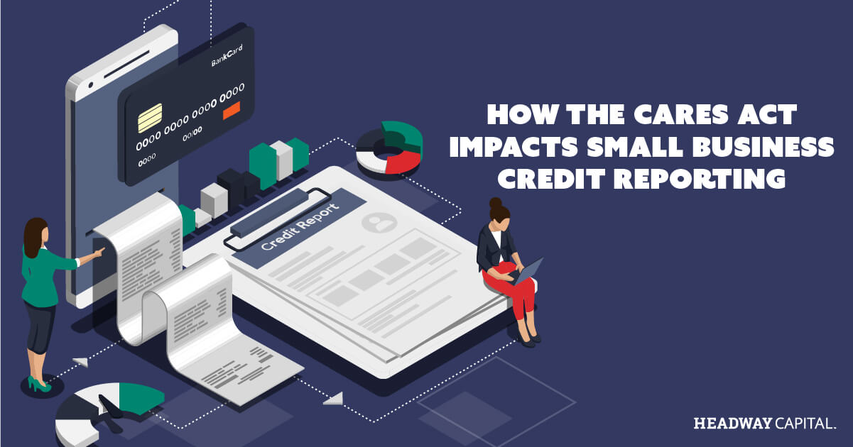How Does COVID-19 Impact Credit Reporting for Small Business Owners?