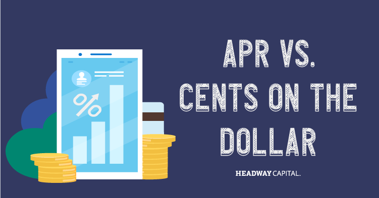 What's the Difference Between APR and Cents on the Dollar?